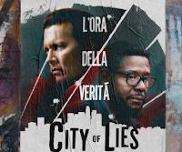 Logo Cinema ''City of Lies- L'ora della verità'': ricevi gratis biglietti 1+1: richiedili fino ad esaurimento