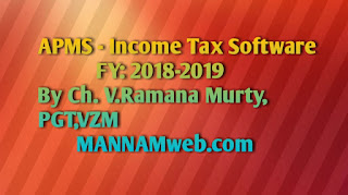 APMS-IT-SOFTWARE FOR FY: 2018-2019 By Ch. V.Ramana Murty, PGT,VZM