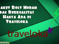 [Recommended] Paket Bolt Murah dan Berkualitas Hanya Ada di Traveloka