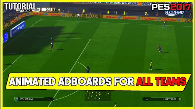 Animated Adboards For All Teams , Leagues And Cups PES 2017