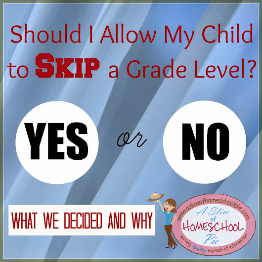Would You Allow Your Child to Skip a Grade Level?