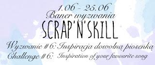 http://scrapandskill.blogspot.ie/2016/06/wyzwanie-6-inspiracja-dowolna-piosenka.html