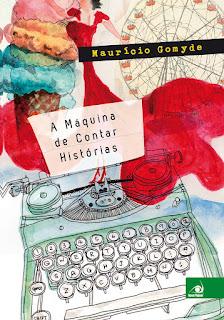 Capa do livro A Máquina de Contar Histórias