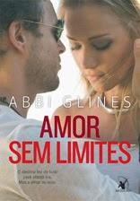 Amor sem limites, Abbi Glines, Editora Arqueiro