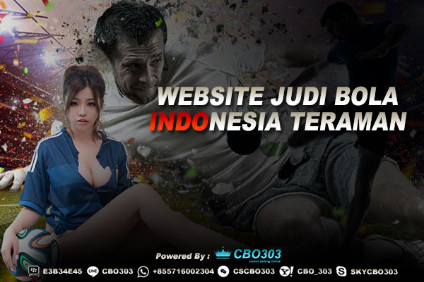 Website Judi Bola Indonesia Teraman