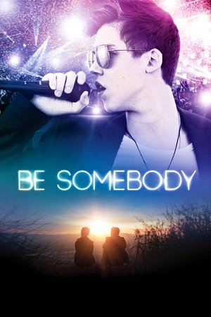 Poster Be Somebody 2016