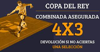 Paston reembolso 50 euros Copa del Rey: Combinada 4x3 3-6 septiembre
