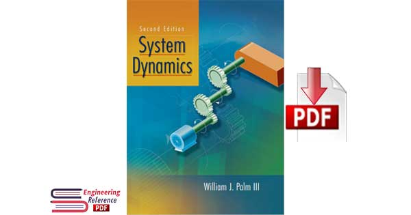 System Dynamics Second Edition by William J. Palm III