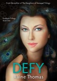 DEFY by Raine Thomas