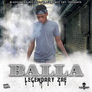 new single alert Balla by Legendary Zae