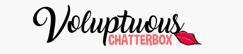 Voluptuous Chatterbox