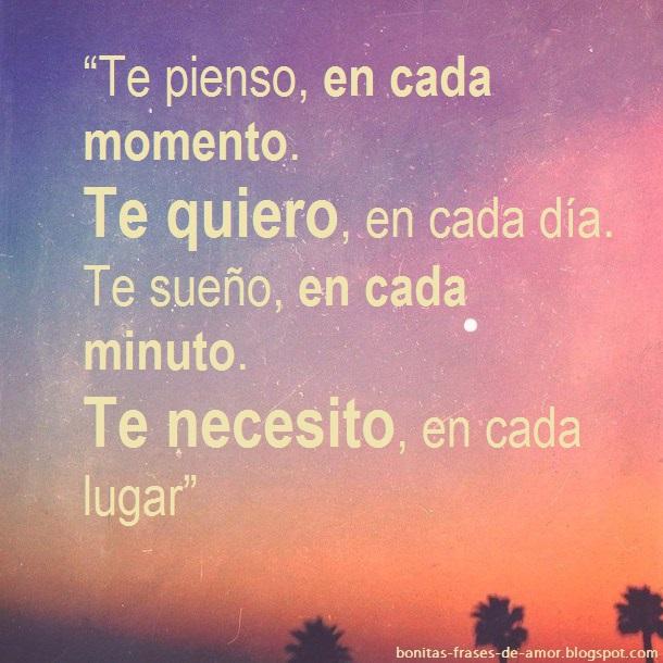 Bonitas Frases De Amor Te Pienso En Cada Momento Te Quiero En