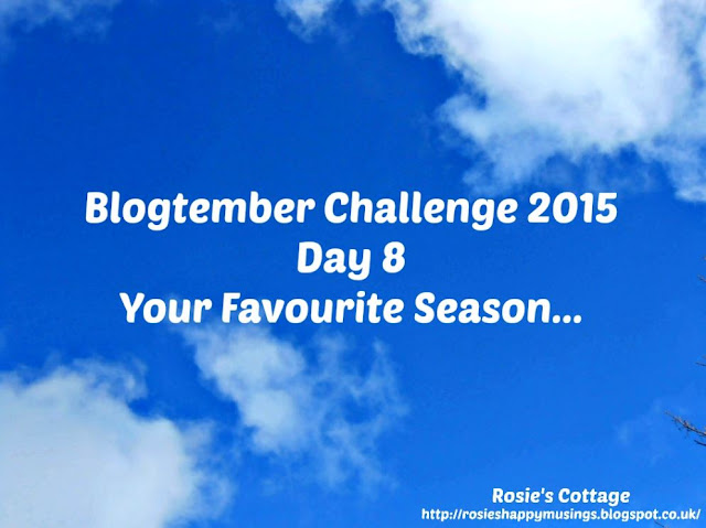 Blogtember Day 8 my favourite season