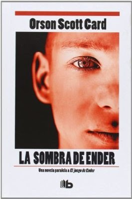 (Enderverso) Saga de La Sombra I: La Sombra De Ender, de Orson Scott Card