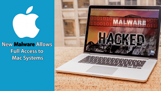 New Malware Allows Full Access to Mac Systems