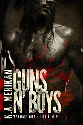 Guns n' Boys: Lui è Mio (Volume 2) (gay romance, erotico) (Guns n' Boys IT) PDF