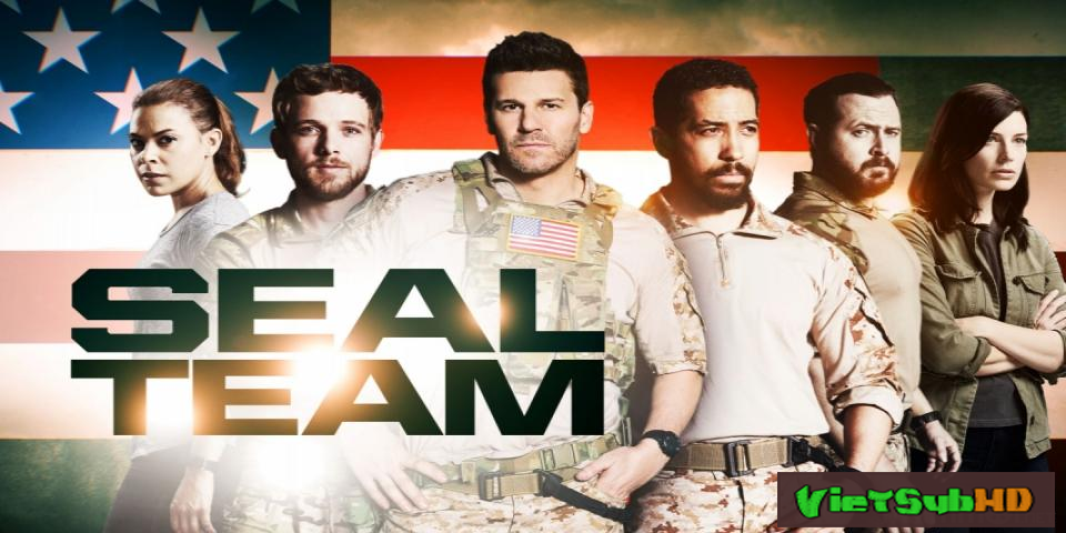 Phim Biệt Đội Seal (phần 1) Tập 3/8 VietSub HD | Seal Team (season 1) 2017
