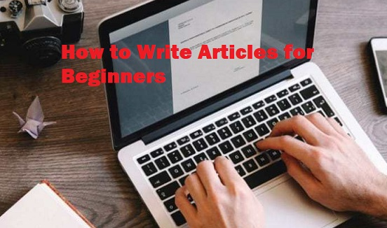 How to Write Articles for Beginners