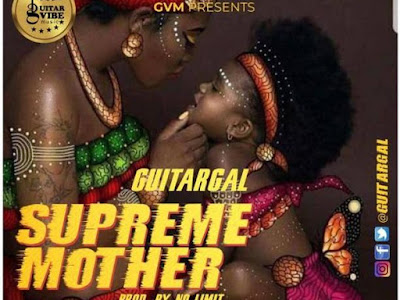 DOWNLOAD MP3: Guitar Gal - Supreme Mother