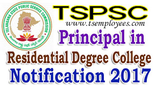 TSPSC Principal in Residential Degree College Recruitment 2017 Online Application Hall tickets Results Notification