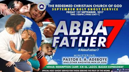 "RCCG Holy Ghost Service September 2017 ""ABBA FATHER 7"""