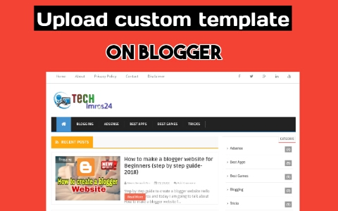 How to upload a custom template on blogger step by step guide-2018 ...