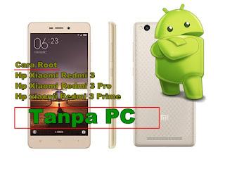 Root Hp Xiaomi redmi 3