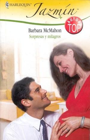 Sorpresas y milagros - Barbara McMahon
