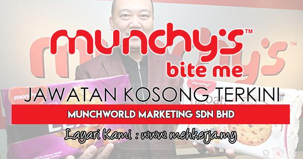 Jawatan Kosong Terkini 2018 di MunchWorld Marketing Sdn Bhd