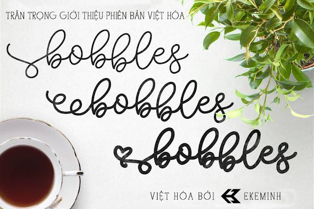 [Hand-write] Bobbles Script Việt hóa