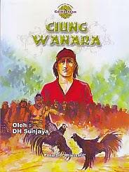 Judul : CIUNG WANARA Pengarang : DH Sunjaya Penerbit : Penerbit Kharisma
