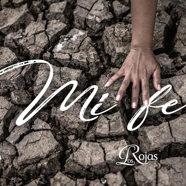 LOS ROJAS - Mi fe