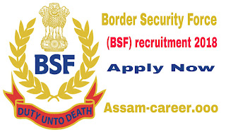 Border Security Force (BSF) recruitment 2018