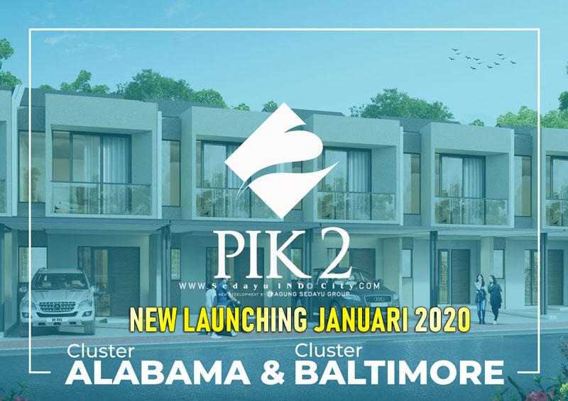 Launching Cluster PIK 2 Alabama dan Baltimore