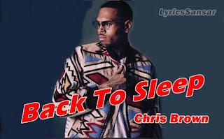 Back To Sleep Remix Song Lyrics   Chris Brown