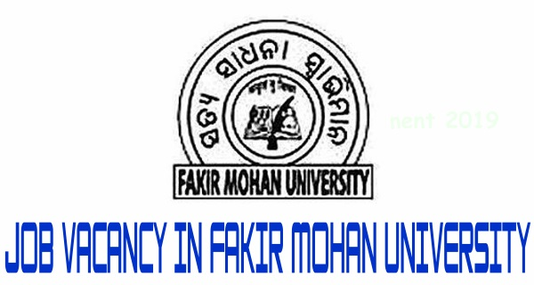 Job Vacancy in Fakir Mohan University