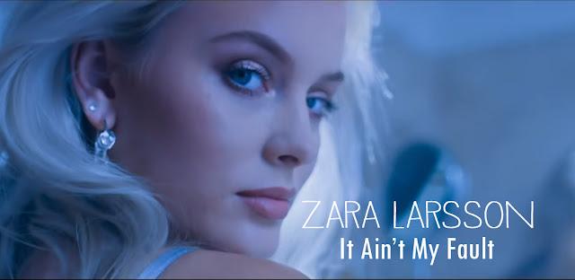 lirik lagu Ain't My Fault dan terjemahan Zara Larsson