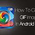 Cara Mudah Membuat Animasi GIF di Android