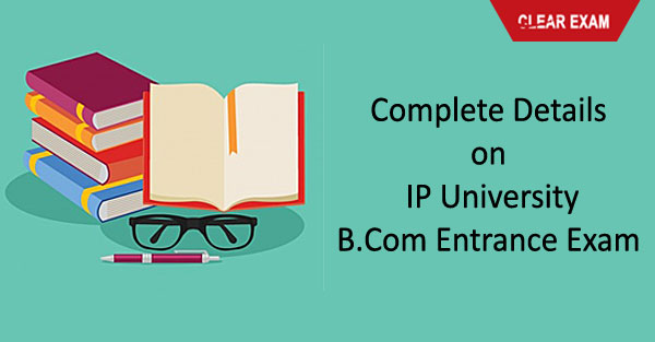 IPU B.Com Entrance Exam