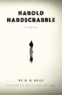 Harold Hardscrabble by G. D. Dess
