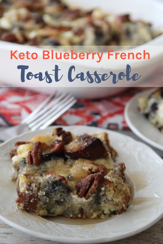 KETO BLUEBERRY FRENCH TOAST CASSEROLE