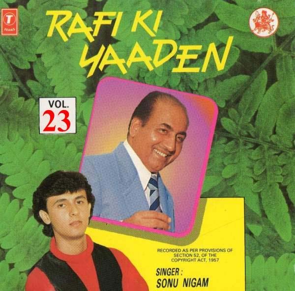 "Main Woh Duniya Hoon Song Download Mp3 Song: Sonu Nigam "" Rafi Ki Yaadein"" Vol - 23"