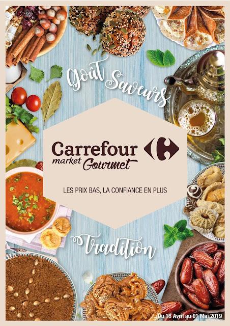catalogue carrefour market gourmet maroc avril mai chaabane 2019