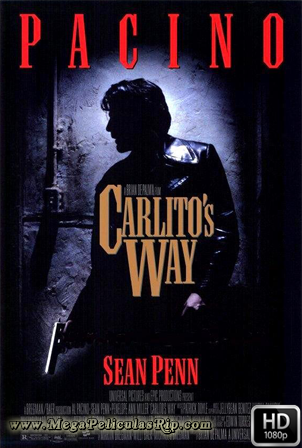 Carlito's Way [1080p] [Latino-Ingles] [MEGA]