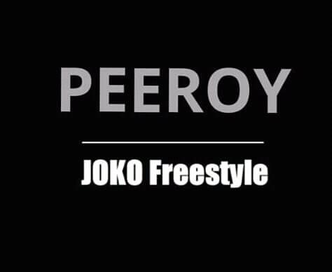 """Peeroy - """"Joko"""" (Freestyle)"""