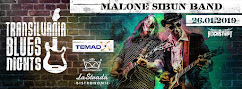 Malone Sibun Band la Brasov la Transilvania Blues Nights !