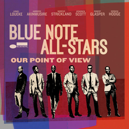 Blue Note All-Stars  Our Point Of View La Muzic de Lady