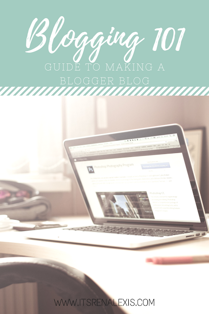 A Guide to making your own Blogger blog
