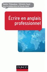 Ecrire en anglais professionnel Dunod PDF