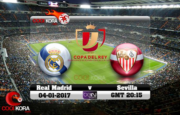 مشاهدة مباراة ريال مدريد وإشبيلية اليوم 4-1-2017 في كأس ملك أسبانيا